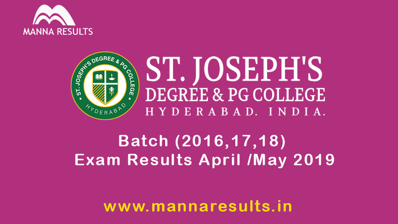 St Josephs Degree & PG College Exam Results 2019 – Manna Results